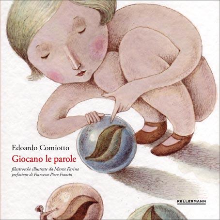 GIOCANO LE PAROLE   Kellermann Editore (Italy, 2012)